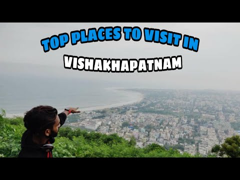 TOP PLACES TO VISIT IN VIZAG | VISHAKHAPATNAM TOURIST PLACESS | 2018.