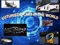 TOP 10 FUTURISTIC CARS IN THE WORLD