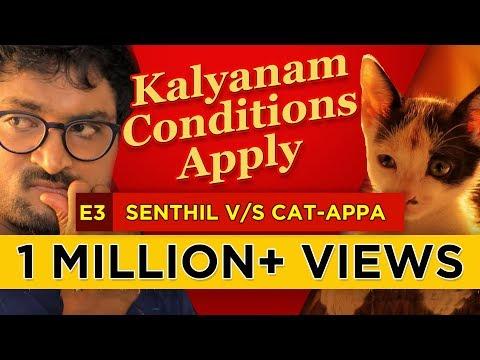 Kalyanam - Conditions Apply | Episode 3 - 'Senthil v/s Cat-appa' | Mirchi Senthil & Sreeja