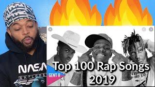 TOP 100 RAP SONGS OF 2019 | Reaction