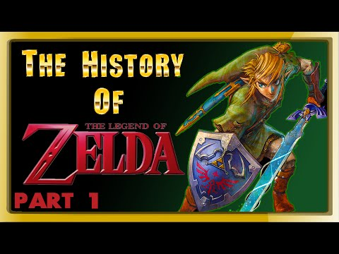 The History of Zelda - PART 1 - [Birth of A Hero]