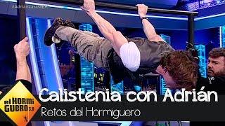 Adrián Lastra nos demuestra qué es la calistenia - El Hormiguero 3.0