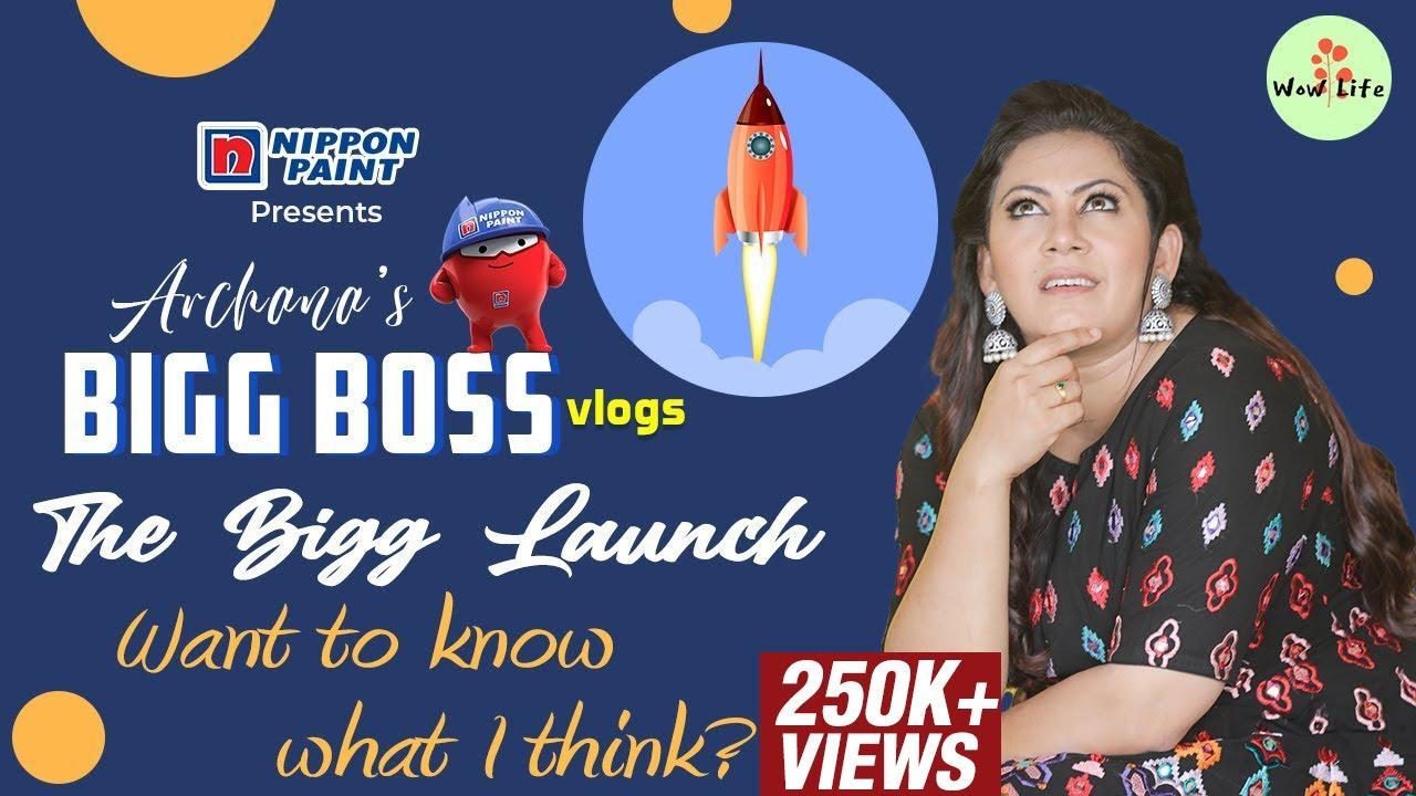 Archana's Bigg Boss Vlog Series   The Bigg Launch   Want to know what I think?   #BiggBoss4 #wowlife