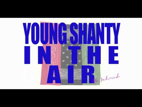 Young Shanty (Iyahson) - In The Air