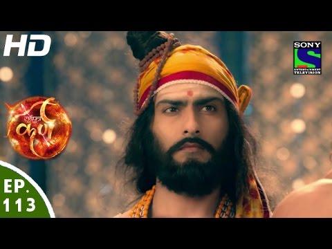 Suryaputra Karn - सूर्यपुत्र कर्ण - Episode 113 - 8th December, 2015
