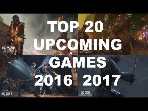 TOP 20 UPCOMING GAMES 2016 2017 BEST GAME FOR GAMER- MASTER GAMER
