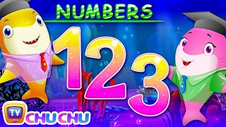 Baby Shark Numbers Song   Learn Numbers with Baby Sharks   Nursery Rhymes & Kids Songs by ChuChu TV