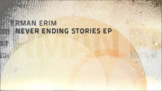 Erman Erim - Never Ending Zoom Stories (Original Mix)