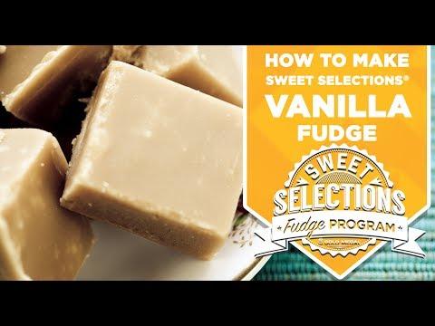 Sweet Selections® Vanilla Fudge Tutorial