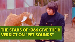PET SOUNDS | The Stars of 1966 Give Their Verdict on the Beach Boys' Masterpiece