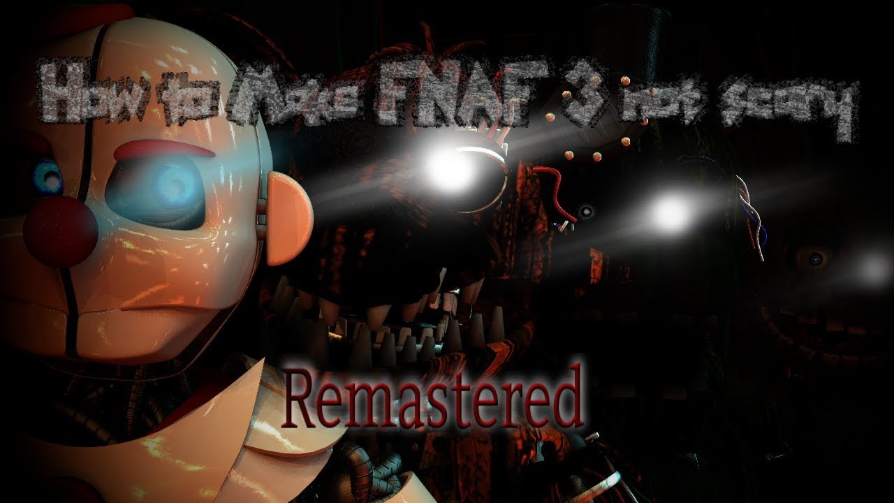 Sfm how to make fnaf 3 not scary by garrett williamson remastered youtube - Fnaf 3 not scary ...