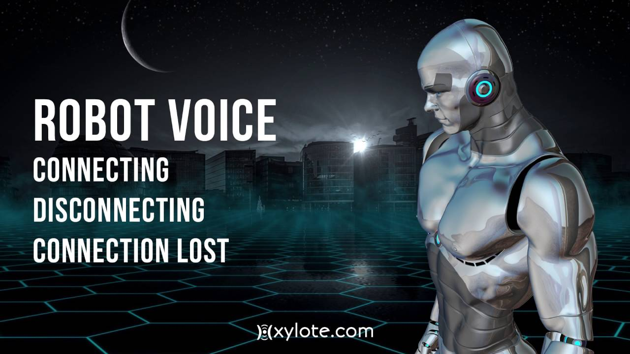 Robot Voice Sound Effects: Connecting Disconnecting Connection Lost