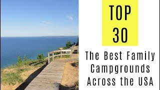 The Best Family Campgrounds Across the USA. TOP 30