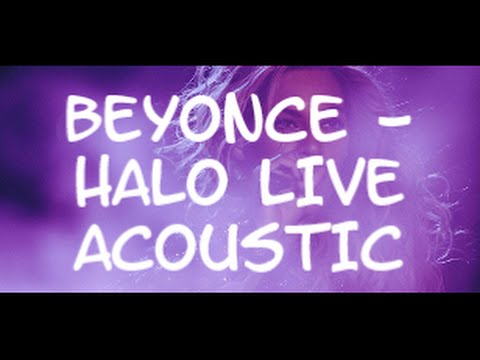 BEYONCE - HALO - LIVE ACOUSTIC - LYRIC HD (live at Las Vegas)
