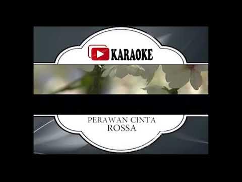 Lagu Karaoke ROSSA#PERAWAN CINTA