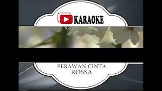 Download Mp3 Lagu Karaoke Rossa#perawan Cinta