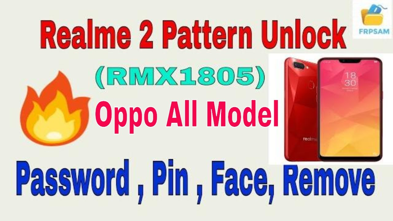 oppo realme 2 pattern lock (RMX1805) By OPPOMsmDownloadTool