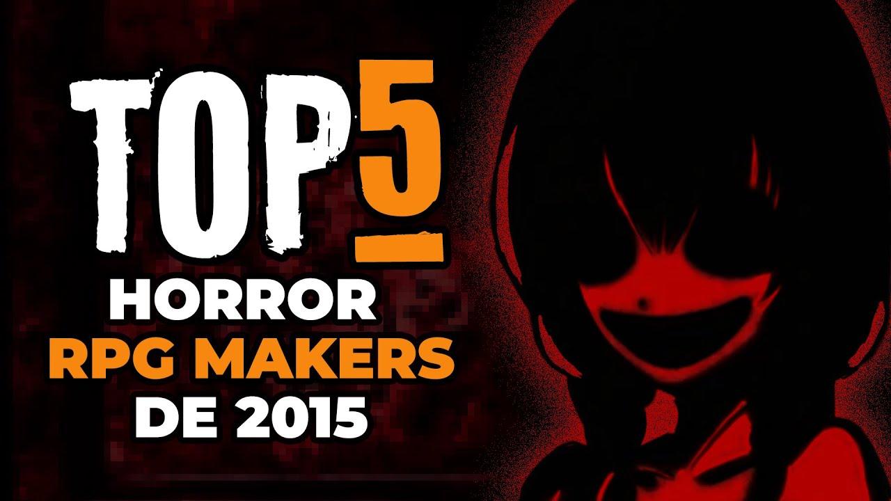 Top 5 Os Rpg Makers De Terror Marcantes Youtube