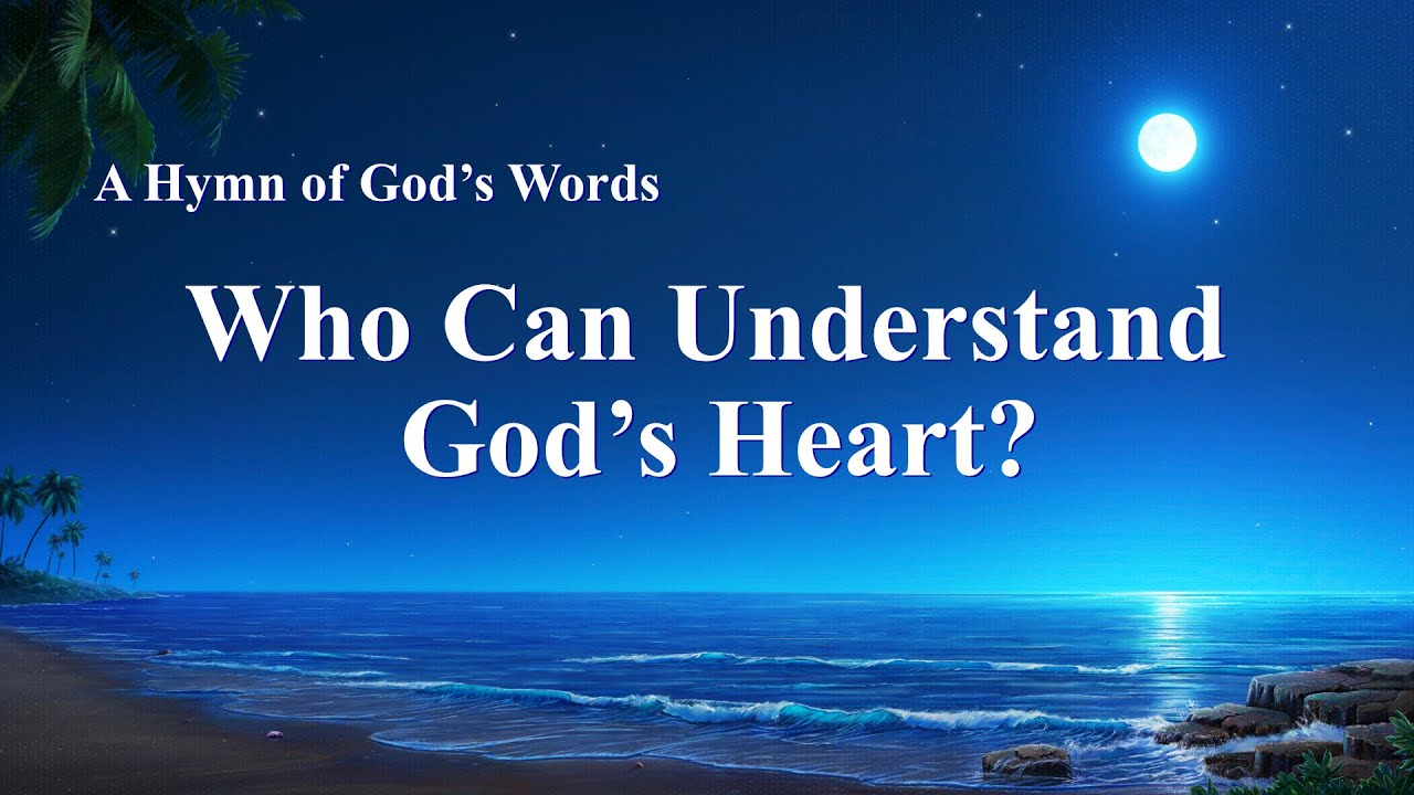 """""""Who Can Understand God's Heart?"""" 