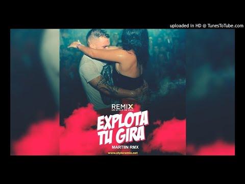 #EXPLOTA TU GIRA - (A TODO RITMO) - [ Martiin Rmx ] -