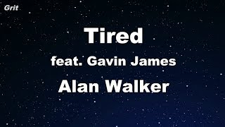 Tired - Alan Walker ft. Gavin James Karaoke 【No Guide Melody】 Instrumental