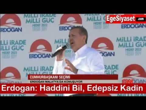 Erdoğan Kadın Gazeteciyi Azarladı: Haddini Bil, Edepsiz!