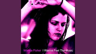 I Wanna Feel the Music (Mix 1)