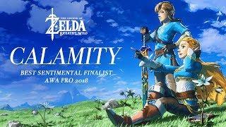 Calamity - Breath of the Wild AMV (Best Sentimental Finalist AWA Pro 2018)