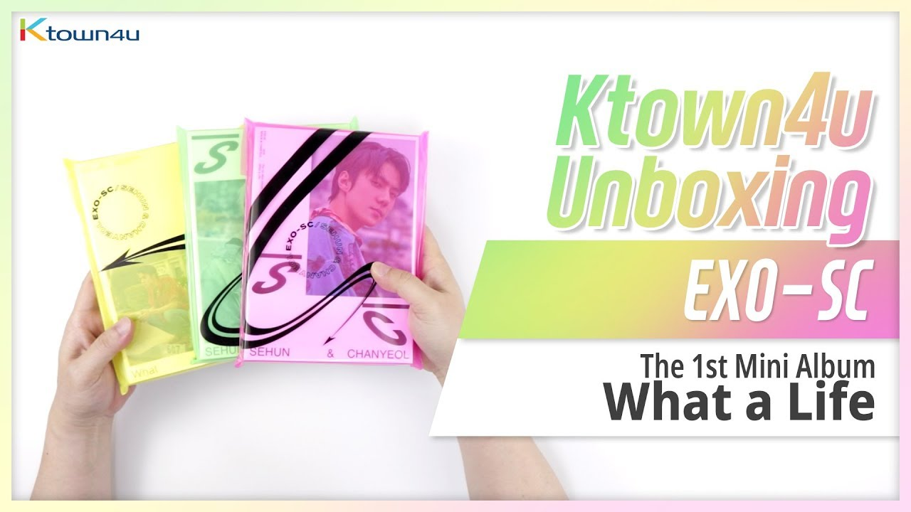 Unboxing Exo Sc What A Life 1st Mini Album 엑소 찬열 세훈 언박싱 Kpop Ktown4u Youtube