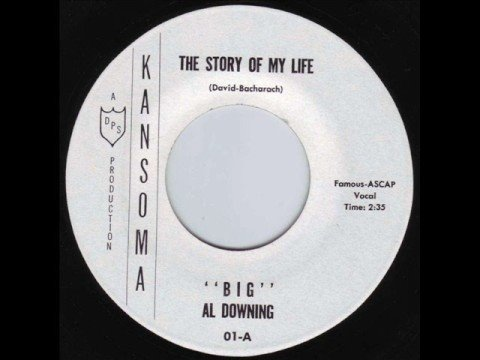 """Big"" Al Downing - The Story Of My Life 1962 45rpm"
