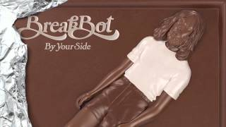 Breakbot - By Your Side part2 - feat. Pacific!