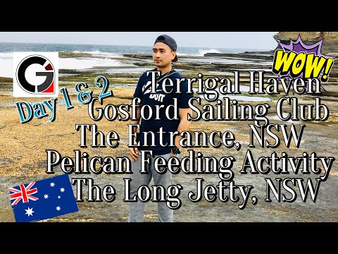 TRIP TO SYDNEY AUSTRALIA | TERRIGAL HAVEN | GOSFORD SAILING CLUB | THE ENTRANCE | LONG JETTY NSW