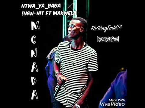 Ntwa Ya Baba By KING MONADA 2019