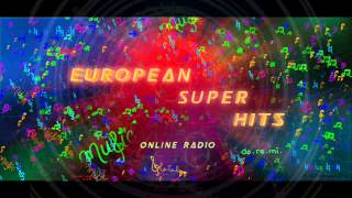 European Super Hits Online Radio Top 40 (07212012)