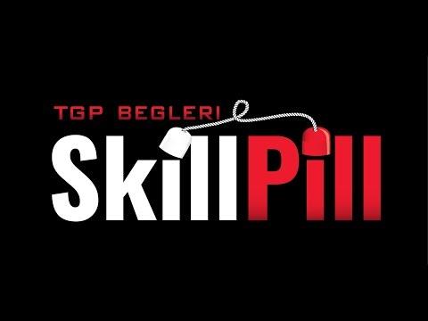 TGP Skill Pill Begleri