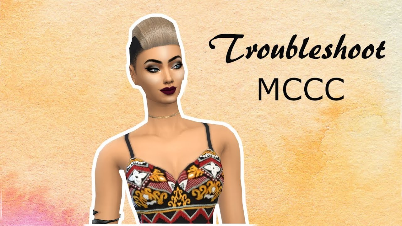 TROUBLESHOOT - MCCC - Sims 4