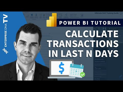 Calculate Transactions In Last N Days in Power BI Using DAX