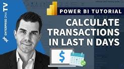 Calculate Transactions In Last N Days in Power BI Using DAX