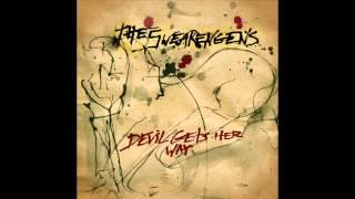 The Swearengens - Devil Gets Her Way