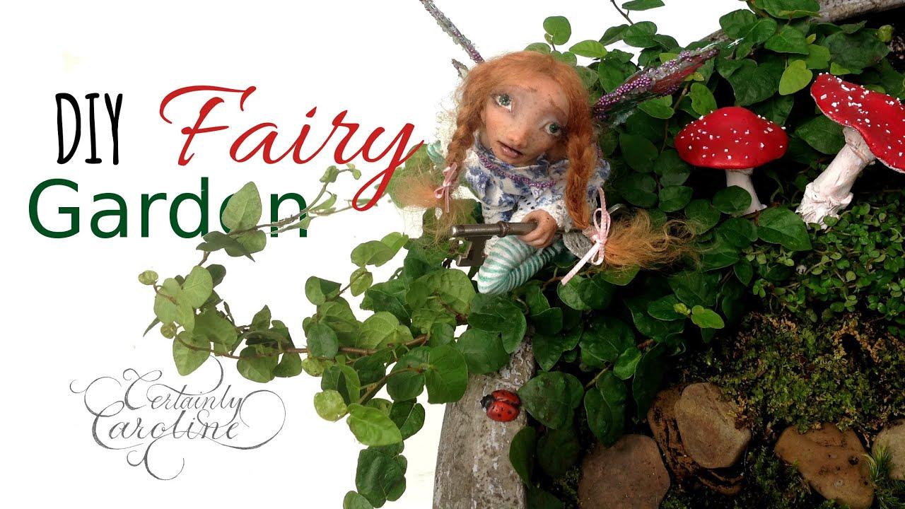 DIY Fairy Garden; Plants, Accessories, U0026 Arrangement   YouTube