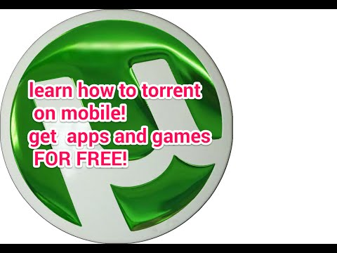 How To Torrent Apps On Android