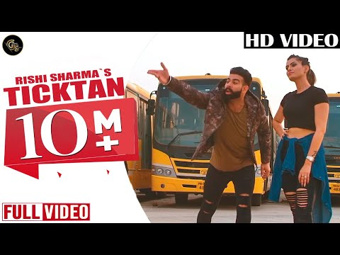 ticktan-(full-video)-|-rishi-sharma-|-neet-mahal-|-punjabi-songs-2019-|-grand-studio
