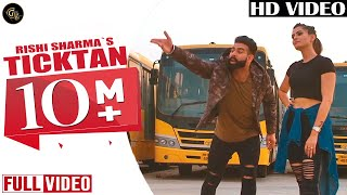 Ticktan (full ) | Rishi Sharma | Neet Mahal | Punjabi songs 2019 | Grand Studio