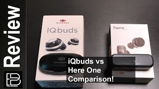 iQbuds vs Here One!  Which one should you buy? Check out this video for a detailed comparison