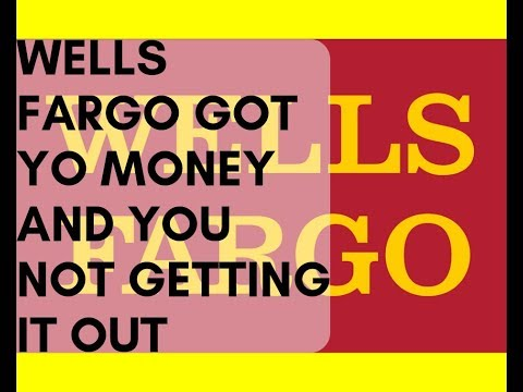 Wells Fargo Bank Outage A.K.A They Got Yo Money