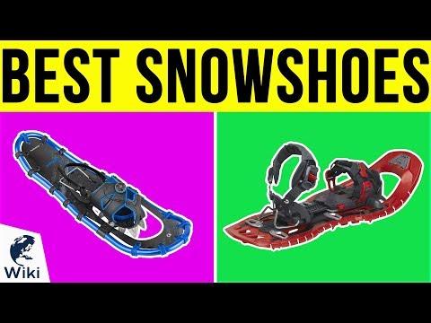 10 Best Snowshoes 2019