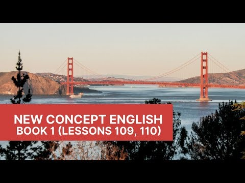 New Concept English - Book 1 - Lessons 109, 110