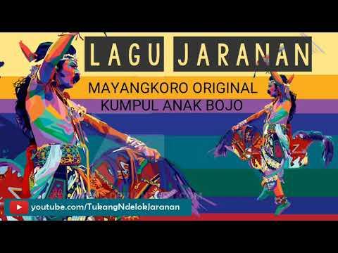 MP3 LAGU JARANAN (MAYANGKORO ORIGINAL - KUMPUL ANAK BOJO)