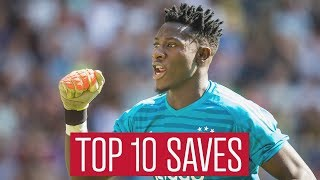 TOP 10 SAVES - Andre Onana in 2018
