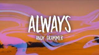 Andy Grammer Always Lyrics